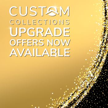 Custom Collections upgrade offers now available
